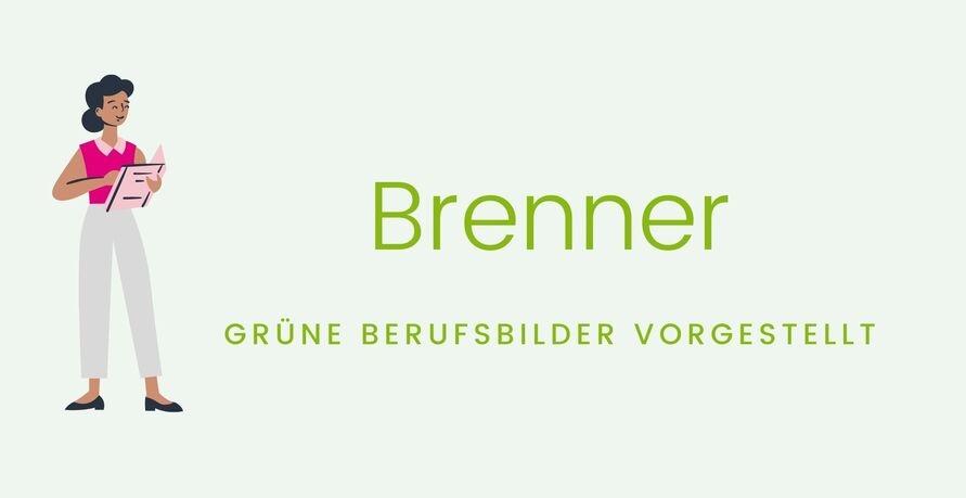 Grüne Berufsbilder vorgestellt: Brenner