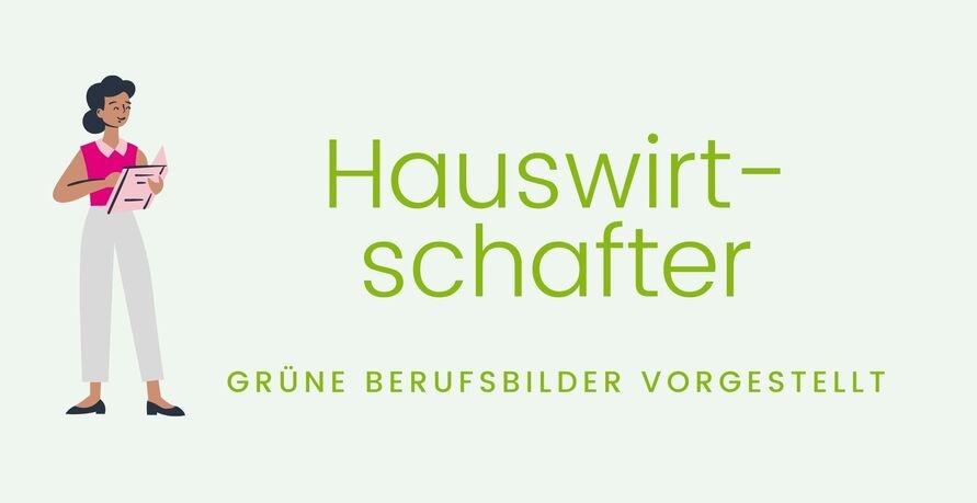 Grüne Berufsbilder vorgestellt: Hauswirtschafter